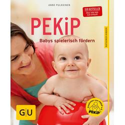 PEKiP als Buch von Anne Pulkkinen