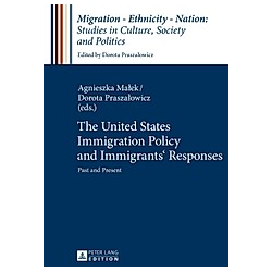 The United States Immigration Policy and Immigrants' Responses - Buch