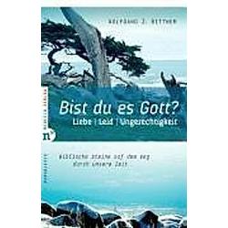 Bist Du es  Gott?. Wolfgang J. Bittner  - Buch