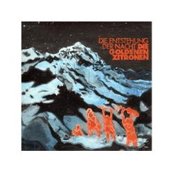 Die Goldenen Zitronen - DIE ENTSTEHUNG DER NACHT (Vinyl)