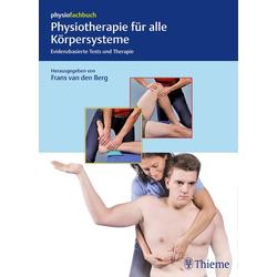 Physiotherapie für alle Körpersysteme: Buch von