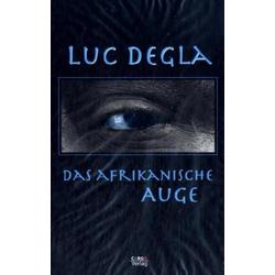 Das afrikanische Auge als Buch von Luc Degla