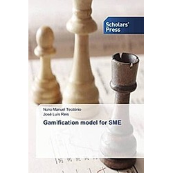 Gamification model for SME. José Luís Reis  Nuno Manuel Teotónio  - Buch