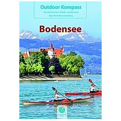 Outdoor Kompass Bodensee. Björn Nehrhoff von Holderberg  - Buch