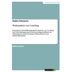 Wirksamkeit von Coaching als Buch von Nadine Schwamm