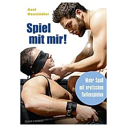 Spiel mit mir!. Axel Neustädter  - Buch