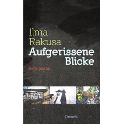 Aufgerissene Blicke als Buch von Ilma Rakusa