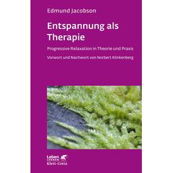 Entspannung als Therapie: Buch von Edmund Jacobson