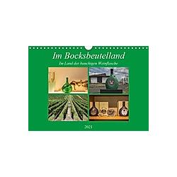 Im Bocksbeutelland (Wandkalender 2021 DIN A4 quer) - Kalender