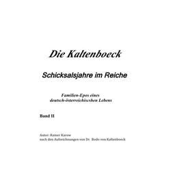 DIE KALTENBOECK als Buch von R. Kaltenböck-Karow
