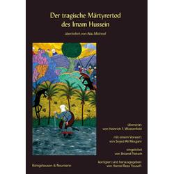 Der tragische Märthyrertod des Imam Hussein als Buch von Abu Michnaf