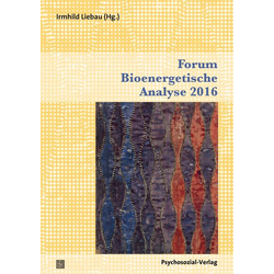 Forum Bioenergetische Analyse 2016 als Buch von
