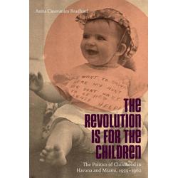 The Revolution Is for the Children als Taschenbuch von Anita Casavantes Bradford