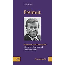 Freimut. Angela Hager  - Buch