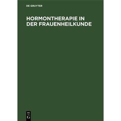 Hormontherapie in der Frauenheilkunde: eBook von