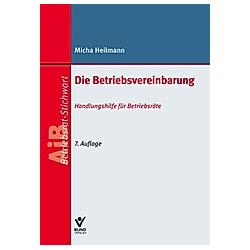 Die Betriebsvereinbarung. Micha Heilmann  - Buch