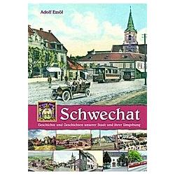 Schwechat. Adolf Ezsöl  - Buch