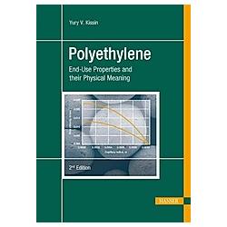 Polyethylene. Yury V. Kissin  - Buch