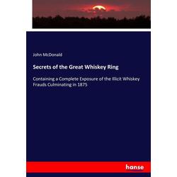 Secrets of the Great Whiskey Ring als Buch von John Mcdonald