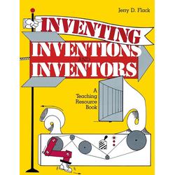 Inventing Inventions and Inventors als Taschenbuch von Jerry Flack