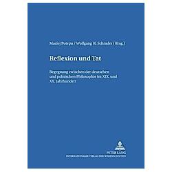 Reflexion und Tat - Buch