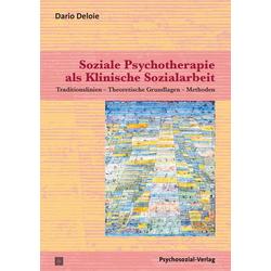 Soziale Psychotherapie als Klinische Sozialarbeit