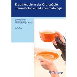 Ergotherapie in Orthopädie Traumatologie und Rheumatologie: Buch von