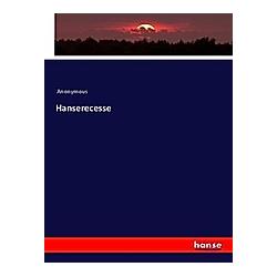 Hanserecesse. Anonym  - Buch