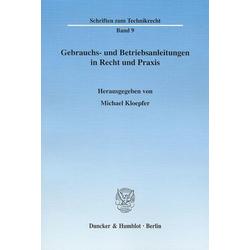 Gebrauchs- und Betriebsanleitungen in Recht und Praxis als Buch von