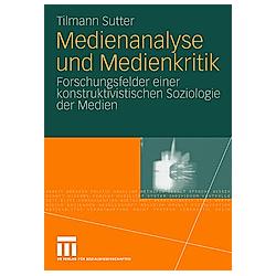 Medienanalyse und Medienkritik. Tilmann Sutter  - Buch