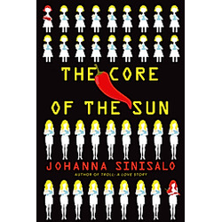 The Core of the Sun. Johanna Sinisalo  - Buch