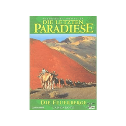 Die letzten Paradiese - Feuerberge Lanzarote DVD