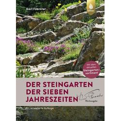 Der Steingarten der sieben Jahreszeiten: Buch von Karl Foerster