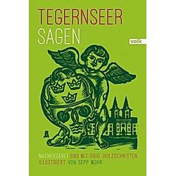 Tegernseer Sagen. Sepp Mohr  - Buch