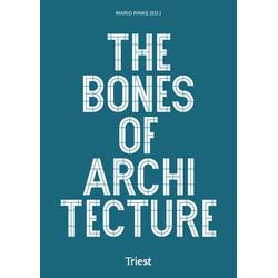 The Bones of Architecture: Buch von Ákos Moravánszky