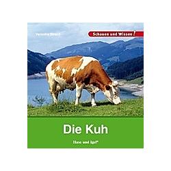 Die Kuh. Veronika Straaß  - Buch