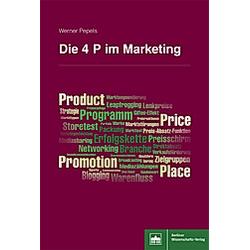 Die 4 P's im Marketing. Werner Pepels  - Buch