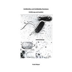 Antibiotika und Antibiotika-Resistenz