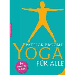 Yoga für alle: eBook von Patrick Broome