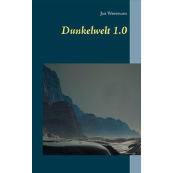 Dunkelwelt 1.0 als Buch von Jan Weesmans