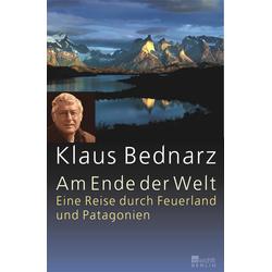 Am Ende der Welt als Buch von Klaus Bednarz