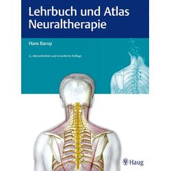 Lehrbuch und Atlas Neuraltherapie: Buch von Hans Barop