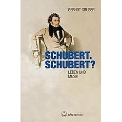 Schubert. Schubert?. Gernot Gruber  - Buch