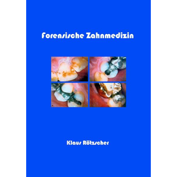 Forensische Zahnmedizin
