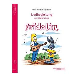 Fridolin  Liedbegleitung für Gitarre. Hans J. Teschner  - Buch