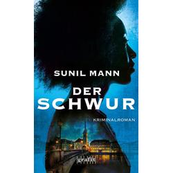 Der Schwur: eBook von Sunil Mann