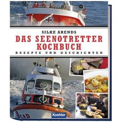 Das Seenotretter-Kochbuch als Buch von Silke Arends