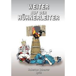 Weiter auf der Hühnerleiter als Buch von Hubertus Scheurer