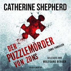 Der Puzzlemörder von Zons (ungekürzt) als Hörbuch Download von Catherine Shepherd