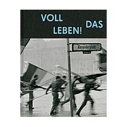 Voll das Leben. Harald Hauswald  - Buch